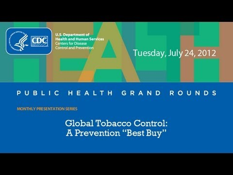 CDC Public Health Grand Rounds: Global Tobacco Control