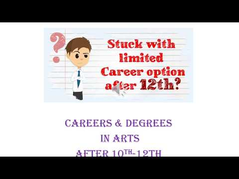 Careers & Degrees after 12th Arts