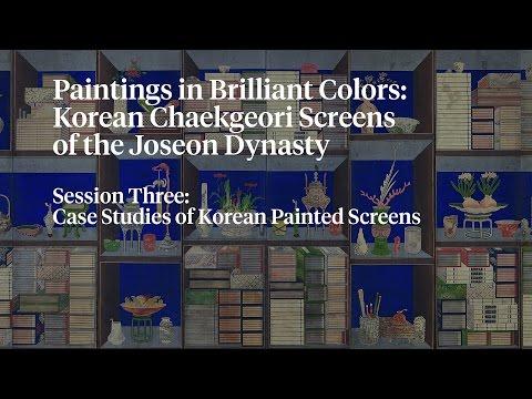 Session Three: Case Studies of Korean Painted Screens
