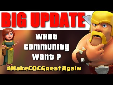 Clash Of Clans - Big September 2016 Update ♦ What The Community Wants ?