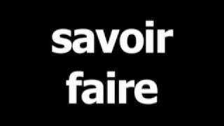 French word for to know how is savoirfaire