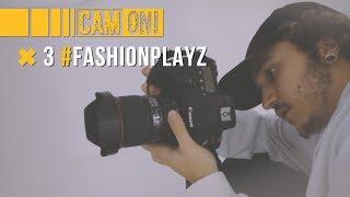 Cam On: programa 3: #FASHIONPLAYZ | Playz