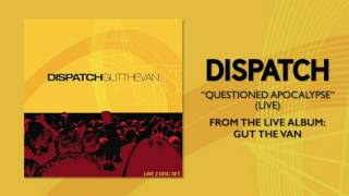 Watch Dispatch Questioned Apocalypse video