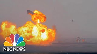 Watch: SpaceX Starship Explodes Minutes After Test Launch, Landing | NBC News NOW