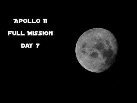 Apollo 11 - Day 7 (Full Mission)