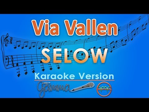 Via Vallen - Selow (Karaoke Lirik Tanpa Vokal) by GMusic