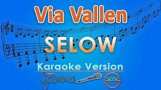 Gambar cover Via Vallen - Selow (Karaoke) | GMusic