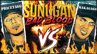 SUNUGAN - Makagago vs PriceTagg (BAD BLOOD)