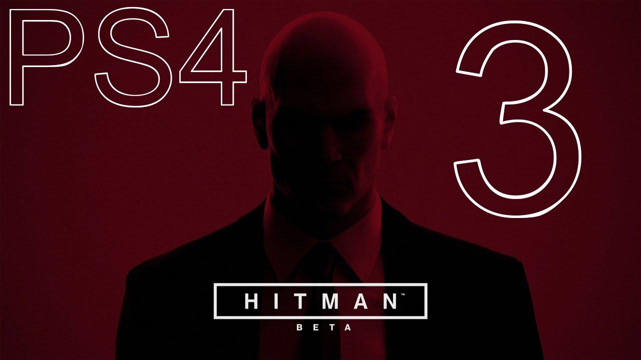 Hitman beta (PS4) #3 | Beta Weekend Gameplay - YouTube