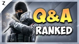 Ranked Q&A - Part 6 - Rainbow Six Siege