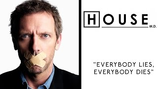 "House M.D.: ""Everybody Lies, Everybody Dies"""