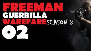 Freeman: Guerrilla Warfare S10 Ep 2 (A New AR) v0.95