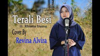 TERALI BESI (Noer Halimah) - REVINA (Cover Dangdut)
