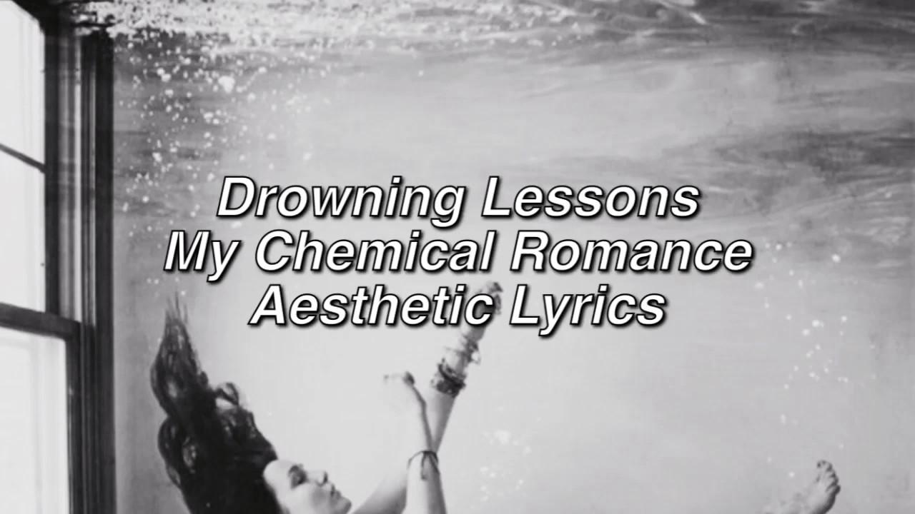 Drowning Lessons - My Chemical Romance (Lyrics) - YouTube