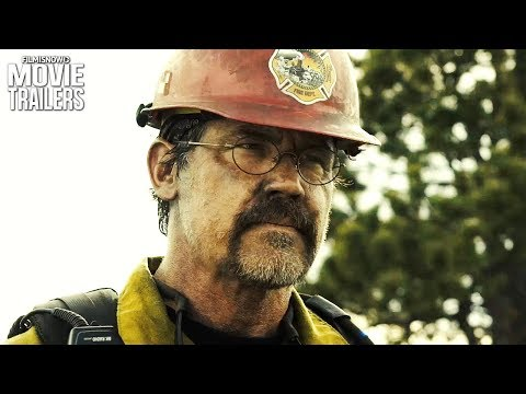 ONLY THE BRAVE | New Trailer for the firefighting movie with Josh Brolin