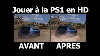 Comment jouer à la PS1 en HD ? Voici le tuto !