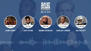 UNDISPUTED Audio Podcast (05.16.19) with Skip Bayless, Shannon Sharpe & Jenny Taft | UNDISPUTED