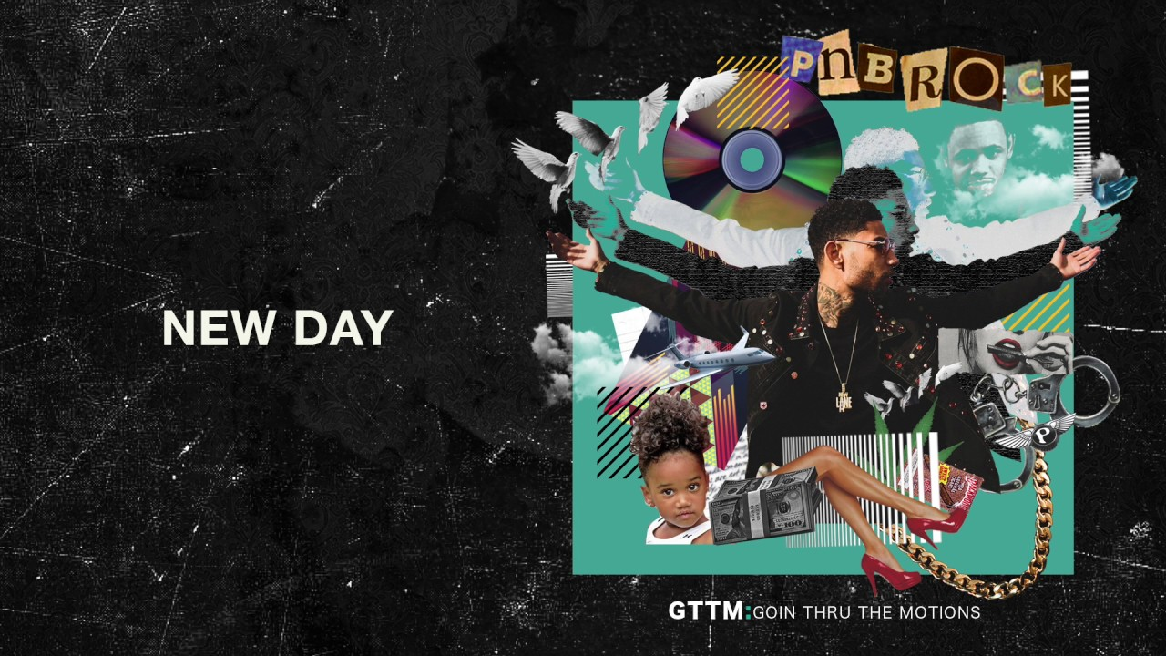 Pnb Rock New Day Official Audio Youtube