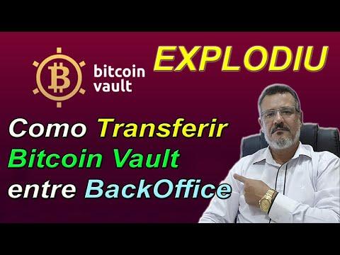 #bitcoinvault---como-transferir-bitcoin-vault-entre-backoffice