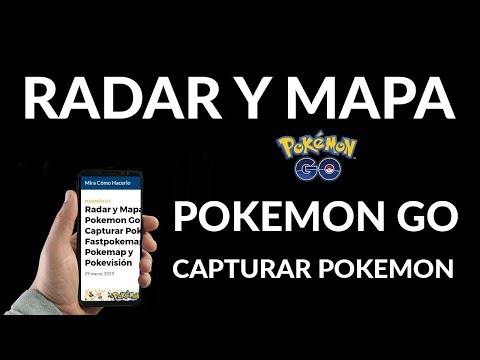 Pokemon Go - Radar y Mapa para Capturar Pokemon, Fastpokemap, Pokemap y Pokevisión