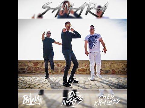 Dj NAG'S Feat BIWAï & Cheb Khalass - YA SAMRA (Clip Officiel)