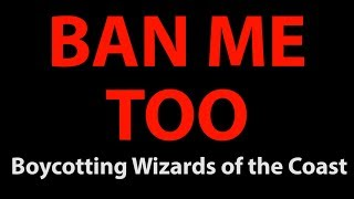 Ban Me Too: Boycotting Wizards of the Coast