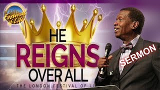 Pastor E.A Adeboye Sermon @ RCCG London FESTIVAL OF LIFE 2018