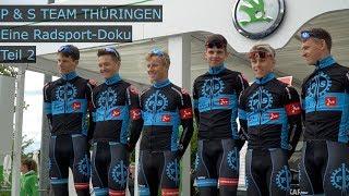 Radsport Doku - P&S Team Thüringen Teil 2 - Eschborn | Frankfurt U23