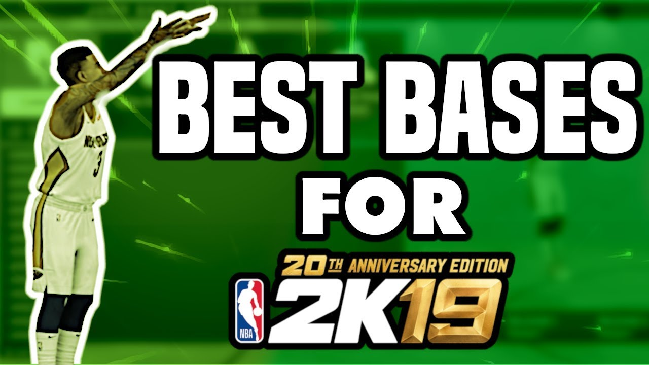 ITS ALL ABOUT THE BASE In NBA 2k19! BEST BASES FOR NBA 2K19! NEVER MISS  AGAIN!