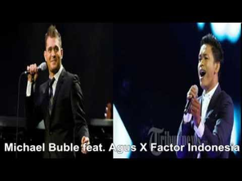 Michael buble feat. Agus Hafilludin X factor Indonesia