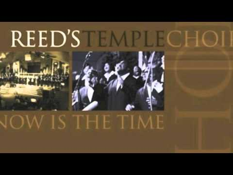 Reed's Temple - Now Is The Time