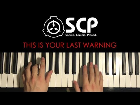 How To Play - SCP - This Is Your Last Warning (PIANO TUTORIAL LESSON)