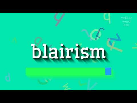 "How to say ""blairism""! (High Quality Voices)"