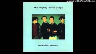 The Mighty Lemon Drops - Beautiful Shame