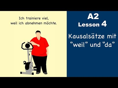 Learn German | Kausalsatz | Nebensatz | weil (da) vs denn  | German for beginners | A2 - Lesson 4