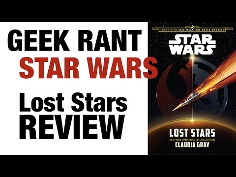Geek Rant   Lost Stars Review
