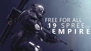 Halo 5 - Empire Total Control (19 Kill Spree) // Champion Level FFA