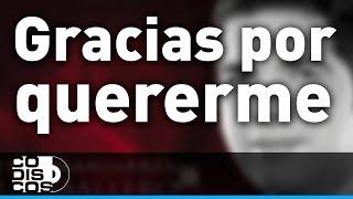 Peter Manjarrés & Sergio Luis Rodríguez - Gracias Por Quererme (Audio)