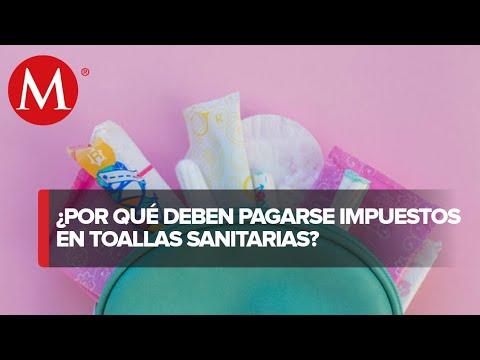 Mujeres seguirán pagando impuestos por toallas sanitarias