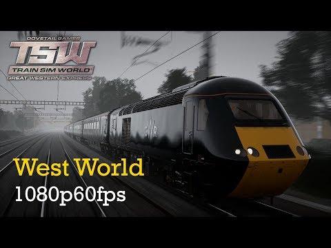 West World : Great Western Express : Train Sim World 1080p60fps