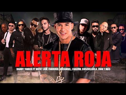 Letra - Alerta Roja- Daddy Yankee y varios artistas