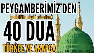Peygamberimizin Dilinden 40 Dua ﷺ   Arapça - Türkçe