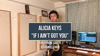 ALICIA KEYS If I Ain't Got You (Saxophone Cover)