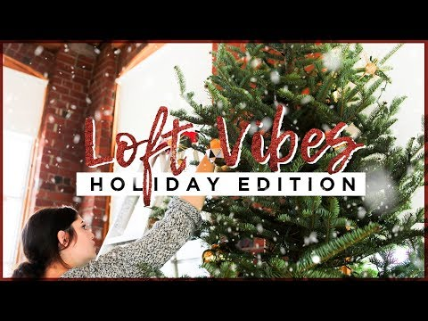 LOFT VIBES: HOLIDAY SPECIAL