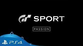 Gran Turismo Sport | Passion: Episode 4 | PS4