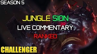 ✔ Season 5 - Master/Challenger Jungle Sion [Ranked] - Ep. 39