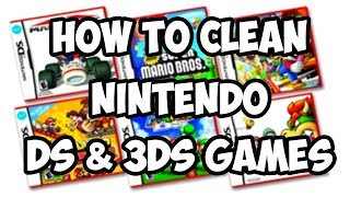 How To Clean A Nintendo DS & 3DS Game