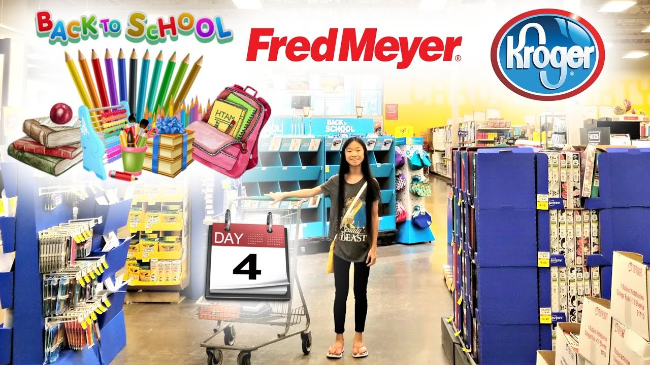 BACK TO SCHOOL SUPPLIES SHOPPING AT FRED MEYER / KROGER 2018 DAY 4 OF 7  DAYS OF BACK TO SCHOOL VLOGS