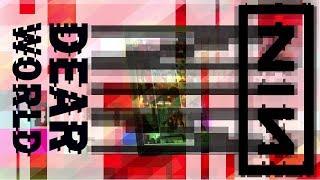Nine Inch Nails - Dear World (Un-Offical Music Video) with lyrics