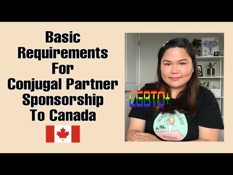 BASIC REQUIREMENTS FOR CONJUGAL PARTNER SPONSORSHIP TO CANADA   Buhay Canada